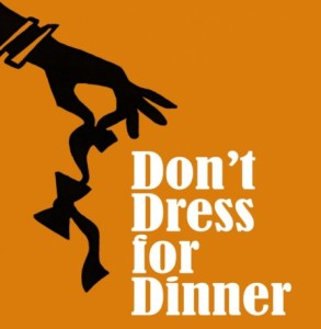 Don't Dress for Dinner Play